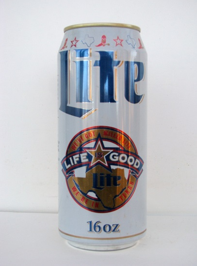 Lite Beer - Life is Good - We're in Texas - 16oz - T/O